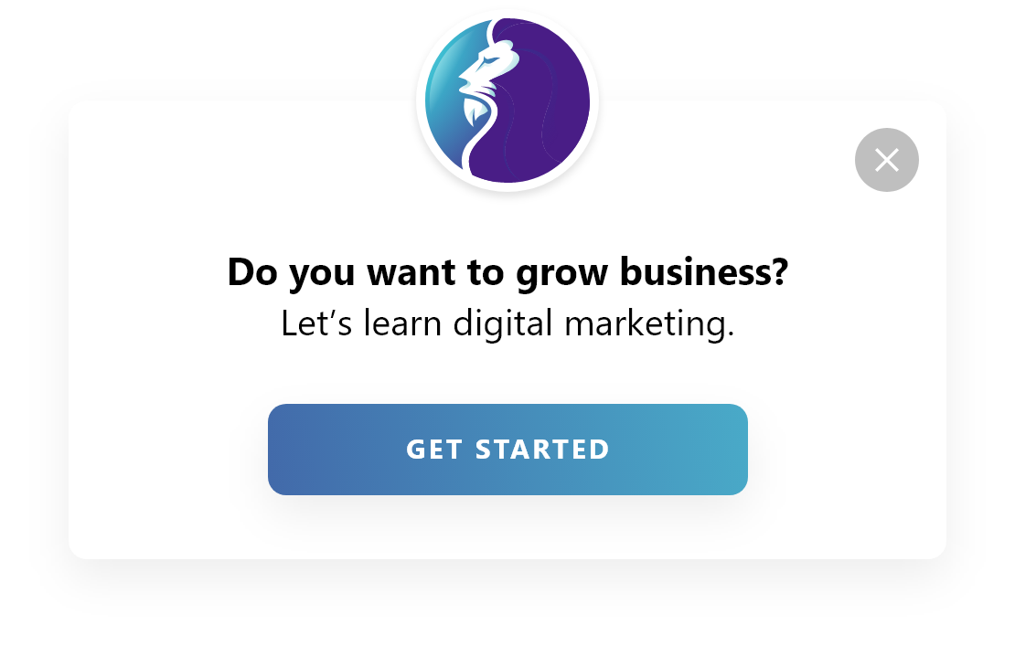 do you want to grow business get started call to action popup design by popupsmart