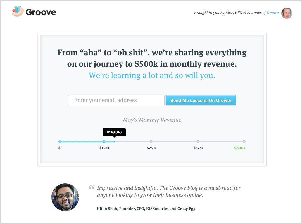 Groove is growth hacking example.