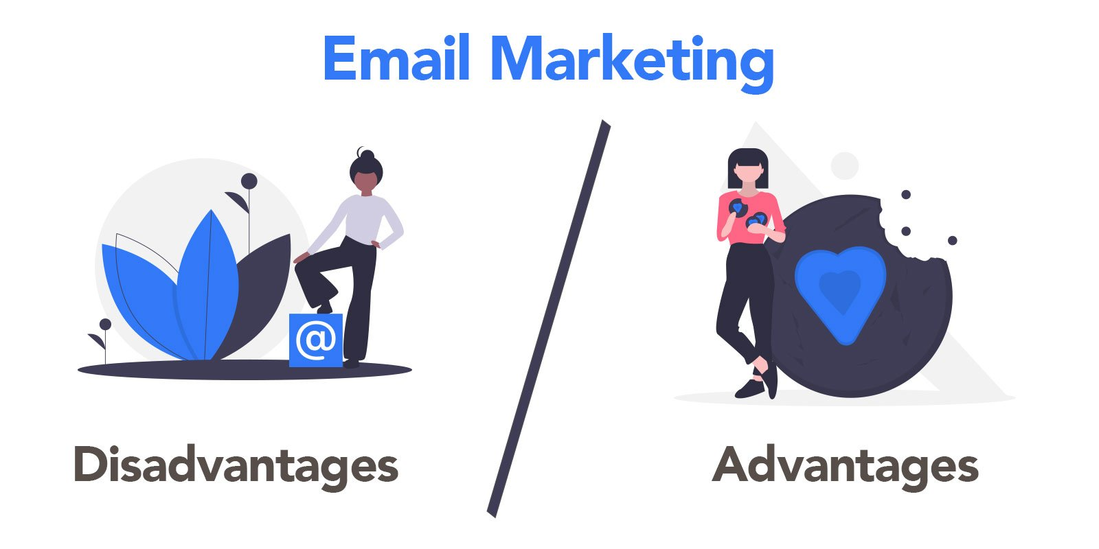 Some Advantages and Disadvantages of Email Marketing