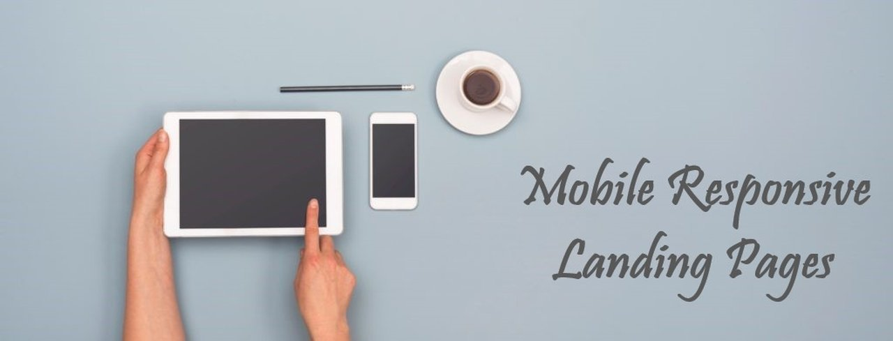 Create mobile responsive landing pages